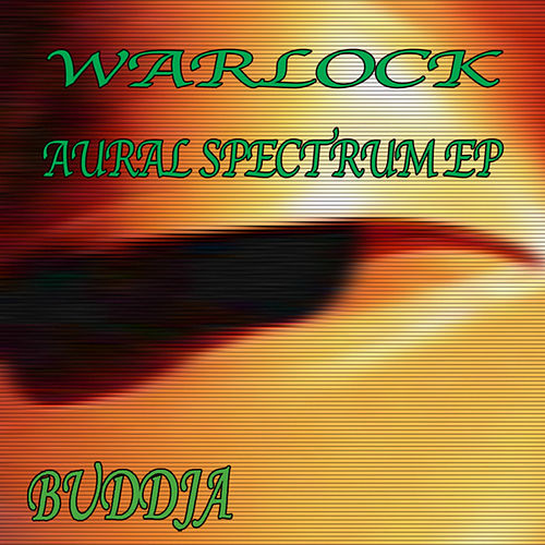 Play & Download Aural Spectrum EP by Warlock | Napster