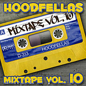 Play & Download Mixtape Vol.10 by Hood Fellas | Napster