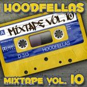 Mixtape Vol.10 by Hood Fellas