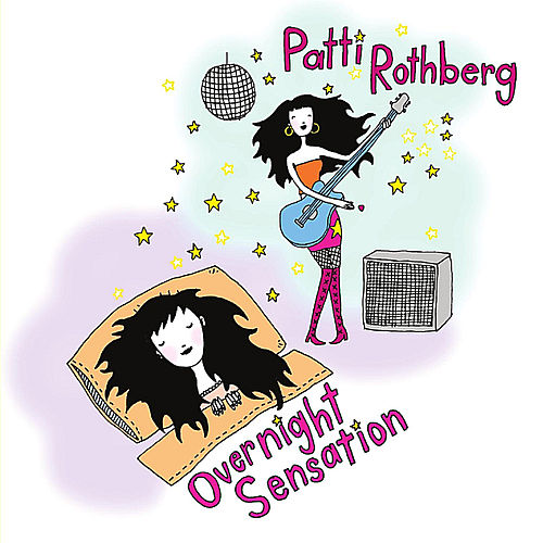 Play & Download Overnight Sensation by Patti Rothberg | Napster