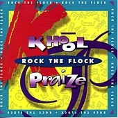 Play & Download Khool Praise - Rock The Flock by ARCADE | Napster