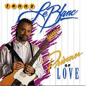 Play & Download Prisoner Of Love by Lenny LeBlanc | Napster
