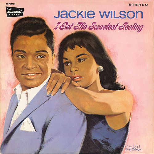 I Get The Sweetest Feeling by Jackie Wilson