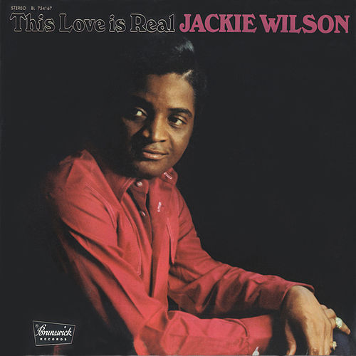 Play & Download This Love Is Real by Jackie Wilson | Napster