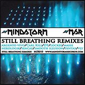 Play & Download Still Breathing Remixes by Various Artists | Napster