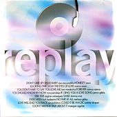 Play & Download Replay by Various Artists | Napster