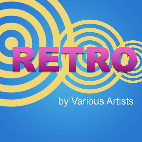 Play & Download Retro by Various Artists | Napster