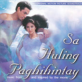 Play & Download Sa Huling Paghihintay OST by Various Artists | Napster