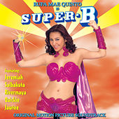 Play & Download Super B- OST by Various Artists | Napster