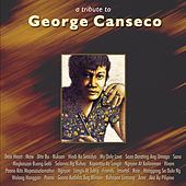 Play & Download A Tribute To George Canseco (Paano Kita Mapasasalamatan) by Various Artists | Napster