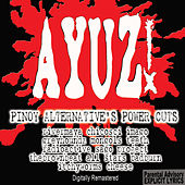 Ayuz! (Pinoy Alternative's Power Cuts) by Various Artists