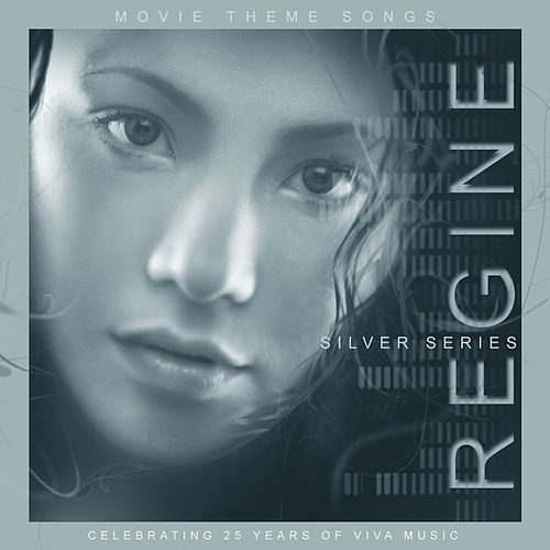 Regine Movie Theme Songs Silver Series de Regine Velasquez