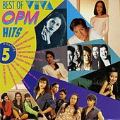 Play & Download The Best Of Viva OPM Vol. 5 by Various Artists | Napster