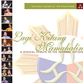 Play & Download Lagi Kitang Mamahalin (A Musical Tribute To The National Artists) by Various Artists | Napster