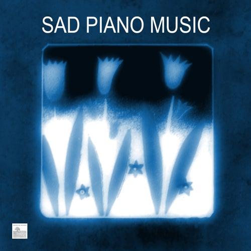 Sad Piano Music- Sad Piano Songs and Melancholy Music by Sad Piano Music Collective