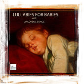 Play & Download Lullabies for Babies and Children Songs - 30 Lullabies and Songs for babies,Nursery Rhymes and Music for Children by Baby Sleep Through the Night | Napster