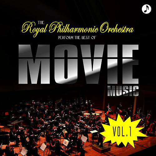 The Best Of Movie Music Vol. 1 by Royal Philharmonic Orchestra