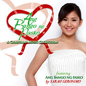 Ang Bango Ng Pasko (A Christmas Music Collection) by Various Artists