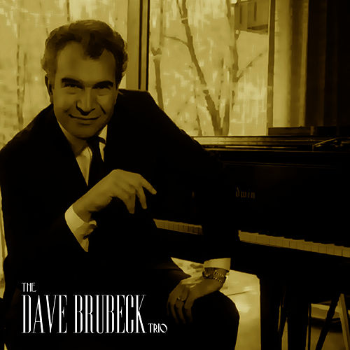 The Dave Brubeck Trio by Dave Brubeck