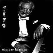 Comedy In Music by Victor Borge