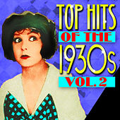 Play & Download Top Hits Of The 1930s Vol. 2 by Various Artists | Napster