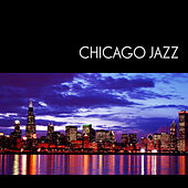Play & Download Chicago Jazz by Various Artists | Napster