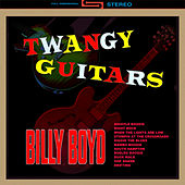 Play & Download Twangy Guitars by Billy Boyd | Napster