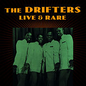 Play & Download Live & Rare by The Drifters | Napster