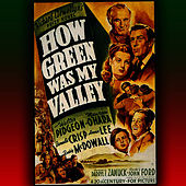 Play & Download How Green Was My Valley by Alfred Newman | Napster