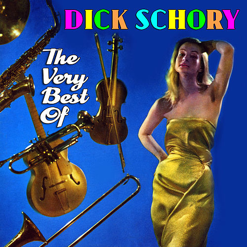 Play & Download The Very Best Of by Dick Schory | Napster
