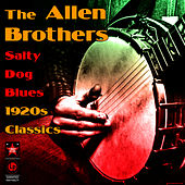 Play & Download Salty Dog Blues - 1920s Classics by Allen Brothers | Napster