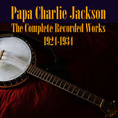 The Complete Recorded Works 1924-1934 by Papa Charlie Jackson