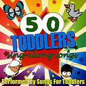 Play & Download 50 Toddlers Sing-Along Songs by Songs For Toddlers | Napster
