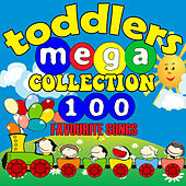 Toddlers Mega Collection - 100 Favourite Songs by Songs For Toddlers