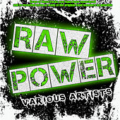 Play & Download Raw Power by Various Artists | Napster