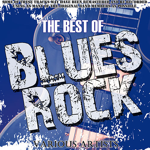 Play & Download The Best Of Blues Rock by Various Artists | Napster