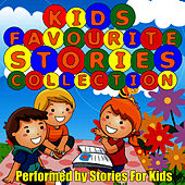 Play & Download Kids Favourite Stories Collection by Stories For Kids  | Napster