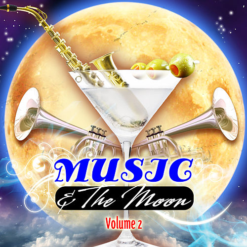 Play & Download Music & The Moon Vol. 2 by Various Artists | Napster