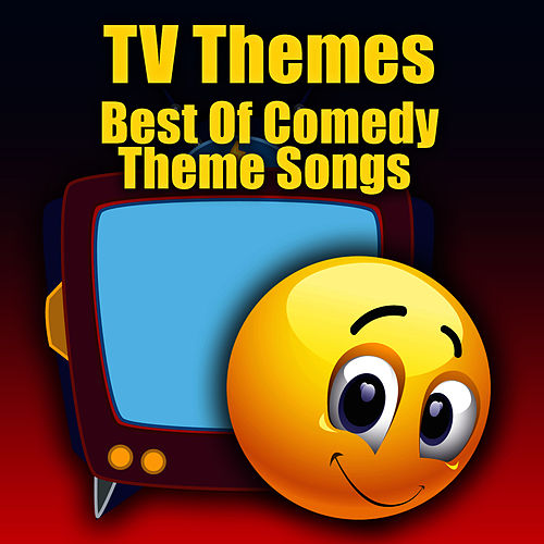 Play & Download TV Themes - Best Of Comedy Theme Songs by The TV Theme Players | Napster