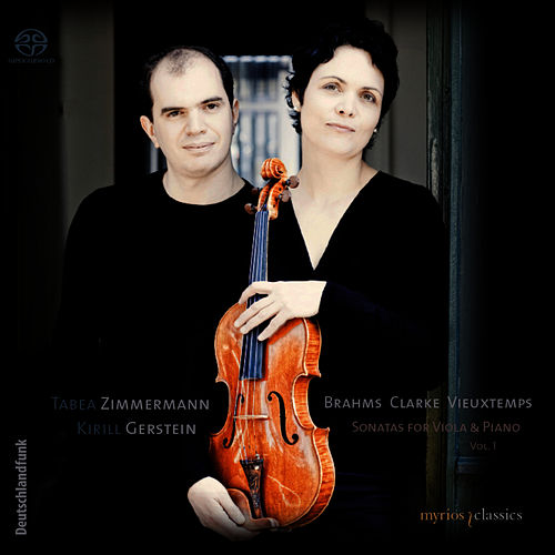 Play & Download Brahms, Clarke & Vieuxtemps: Sonatas for Viola & Piano, Vol. 1 by Tabea Zimmermann | Napster
