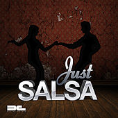 Play & Download Just Salsa by Various Artists | Napster