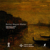 Play & Download Berlioz, Wagner, Mahler: Works by Marie Nicole Lemieux | Napster