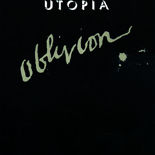 Play & Download Oblivion by Utopia | Napster