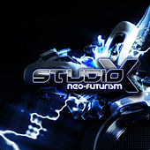 Play & Download Neo-Futurism by Studio X | Napster