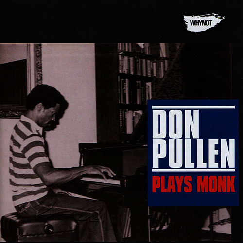 Play & Download Plays Monk by Don Pullen | Napster