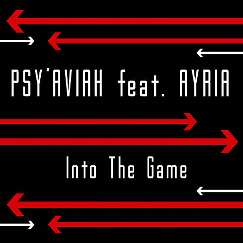 Into the Game by Psy'Aviah