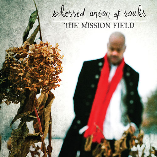 The Mission Field by Blessid Union of Souls
