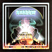 Play & Download Just For You by Shadow | Napster