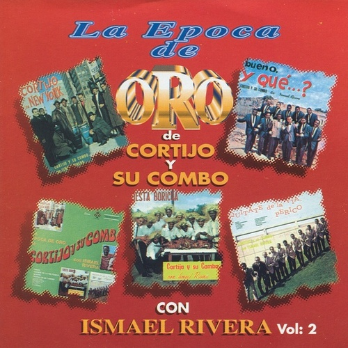 Play & Download La Epoca de Oro Vol. 2 by Cortijo Y Ismael | Napster