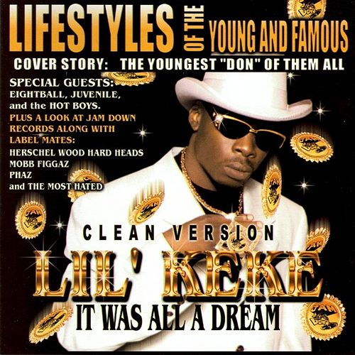 Play & Download It Was All A Dream [Clean] by Lil' Keke | Napster